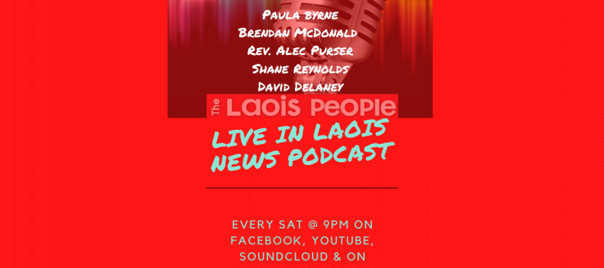 Latest Laois News: Live in Laois Podcast Feb 6