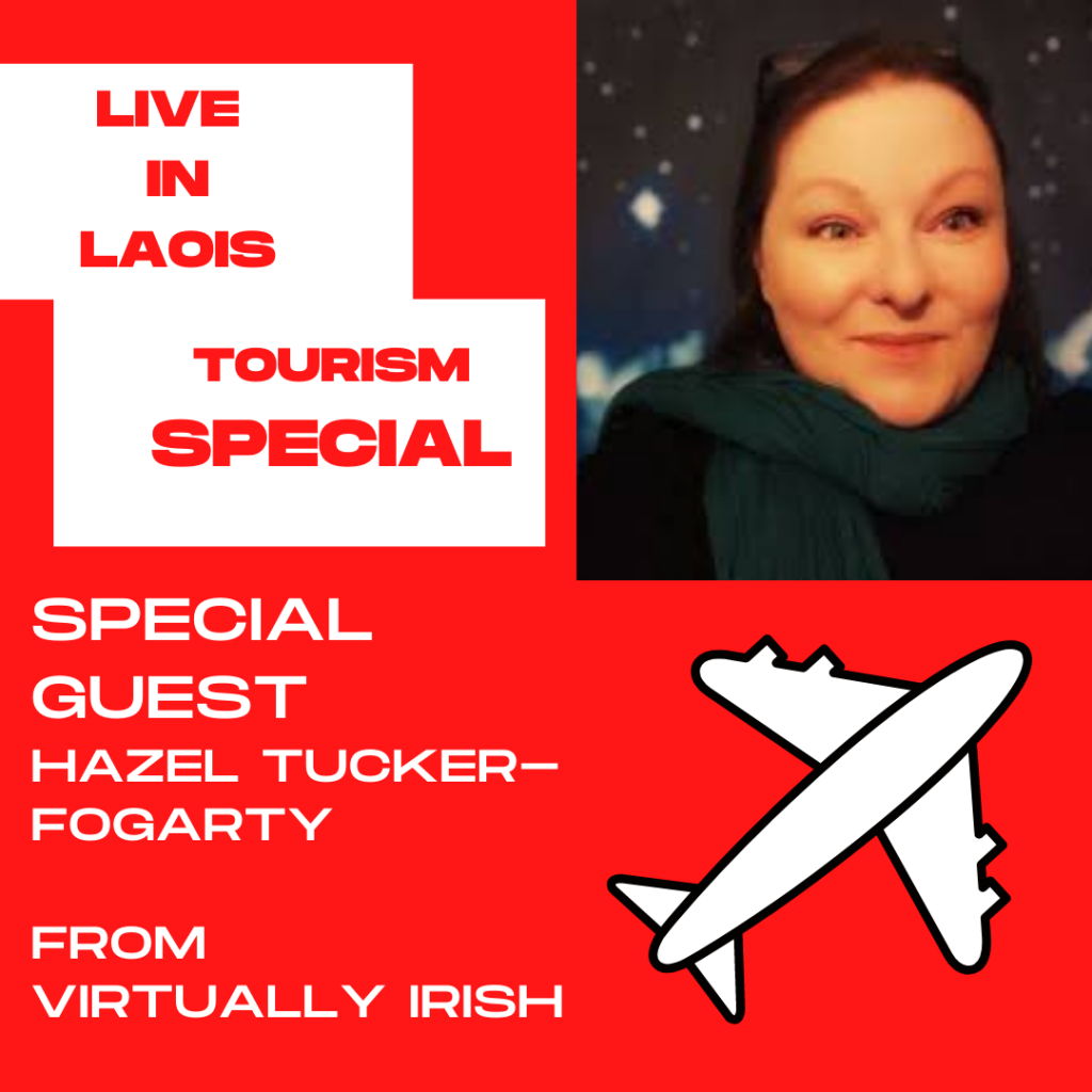 poster for The 'Live in Laois' crew get to chat with Hazel Tucker-Fogarty who founded Virtually Irish