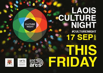 Culture Night is this Friday all across Laois